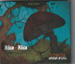 Alice+Alice et Un songe inouï d'été (2020, double CD)